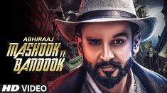 Official Music Video Mashook Te Bandook: Abhiraaj (Full Official Song) | V Grooves | New Punjabi Songs 2017 | T