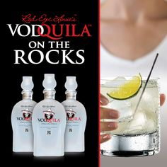 Vodquila On The Rocks:  2 Oz Vodquila, Ice, Lime Wedge. Rock Glass, Fill with Ice, Pour Vodquila on the Ice, Squeeze Lime and Stir.