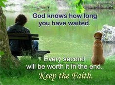 God knows how long you have waited. keep the faith Quotes To Live By, Me Quotes, Faith Quotes, Bible Quotes, Wait Upon The Lord, Keep The Faith, Jehovah's Witnesses, Spiritual Inspiration, Word Of God