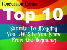 Secrets to blogging you wish you knew from the beginning!