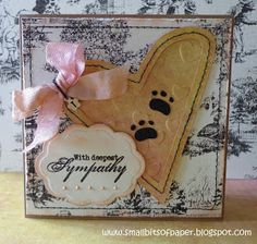 Small Bits of Paper: Sympathy Card for a Pet