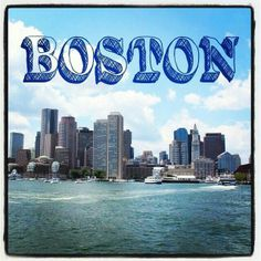 Boston....Almost called this home