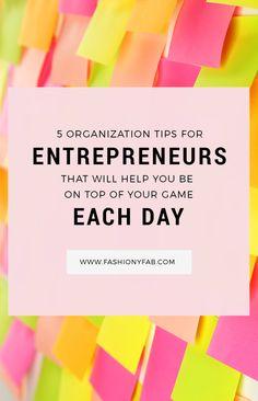 5 Organization Tips For Entrepreneurs.
