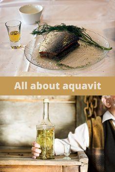 Aquavit, or akevitt, is a traditional Scandinavian spirit.