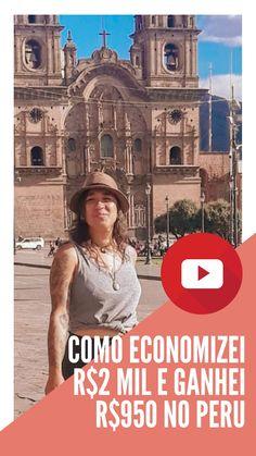 Nesse vídeo compartilho com você informações valiosas pra viajar barato pelo Peru! Morei por 3 meses em Cusco e não paguei nada de aluguel ou hospedagem. Além disso ganhei passeios e quase mil reais. Machu Picchu, Peru, Barcelona Cathedral, Latin America, Travel, Blog, Travel Ideas, Travel Photos, Arequipa