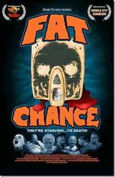"New Poster Released For Indie Horror ""Fat Chance"" http://asouthernlifeinscandaloustimes.blogspot.com/2013/12/new-poster-released-for-indie-horror.html"