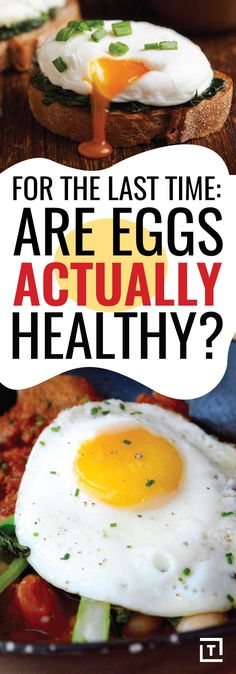 For the Last Time: Are Eggs Healthy or What?