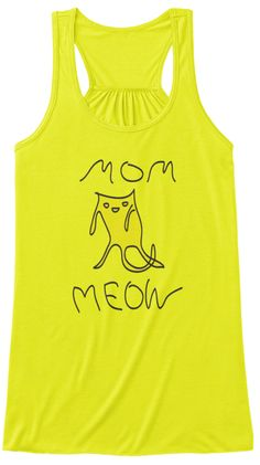 Mom Meow Neon Yellow T-Shirt Front