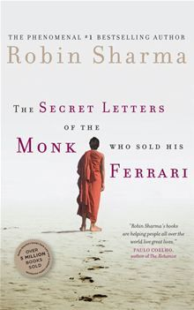 The Secret Letters of the Monk Who Sold His Ferrari by Robin Sharma. #Kobo #eBook