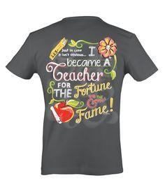 Itsa Teacher Fortune & Fame - Ladies Tee