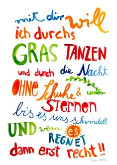 Print *Mit Dir* von Frau Ottilie - New Sites Words Quotes, Love Quotes, Sayings, Quotes Quotes, Larry Page, Magic Words, Motivational Quotes, About Me Blog, Love You