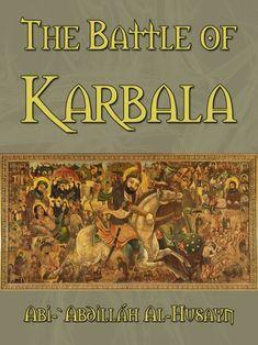 شاه کربلا The King Of Karbala Islamic Paintings Battle Of Karbala Painting