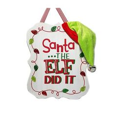 Christmas Wood Sign With Hat 'Santa.The Elf Did It' Christmas cute wood sign 'Santa, the Elf did it' great decoration for home or kids Christmas Signs Wood, Holiday Signs, Christmas Fun, Christmas Blocks, Christmas Ornaments, Christmas Projects, Starburst Wall Decor, Medallion Wall Decor, Elf Decorations