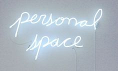 Personal space #neon