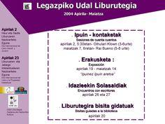 Apirilean Liburuaren Eguna ospatzeko egitaraua (2004)|Actividades en abril en torno al Día del libro(2004)