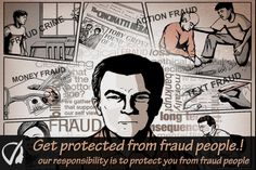 Get Protected From Fraud People - Our Responsibility Is To Protect You From Fraud People.