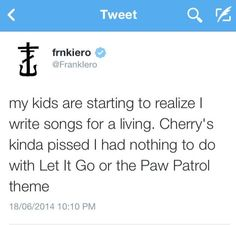 frank and his kids makes me cry Franks kids watch paw patrol and Gerard's daughter watches paw patrol ^.^
