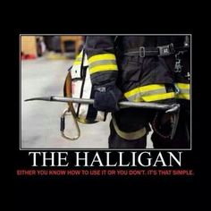 The Firefighter Everything Halligan Firefighter Tools, Firefighter Training, Firefighter Family, Firefighter Paramedic, Firefighter Quotes, Volunteer Firefighter, American Firefighter, Fire Dept, Fire Department