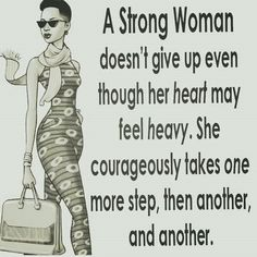 Best Quotes About Strength After Loss Thoughts Ideas Great Quotes, Quotes To Live By, Me Quotes, Motivational Quotes, Inspirational Quotes, Strong Quotes, Change Quotes, Strong Black Woman Quotes, Uplifting Quotes