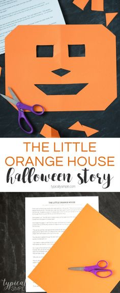 The Little Orange House is a fun activity to do with the kids for Halloween! Have them follow along cutting a piece of paper as you read the story for a fun surprise at the end!