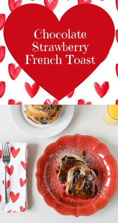 Valentine's Day   French Toast   Perfect for a Valentine's Day breakfast in bed, this Chocolate Strawberry French Toast is sure to bring a bit of sweetness to the day! 2geekswhoeat.com