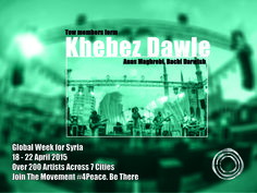 Two members form Khebez Dawle,  Anas Maghrebi - Vocals, Guitar, Percussion Bachi Darwish - Guitars, Vocals  Anas Maghrebi is a Syrian independent singer/musician. He has worked with many bands and projects back in Syria.