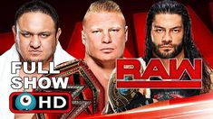WWE RAW 1/1/2018 FULL SHOW HD - WWE MONDAY NIGHT RAW 1 JANUARY 2018 HIGH... #wwe #wrestling #brocklesnar #romanreigns #somoajoe #raw #mondaynightraw