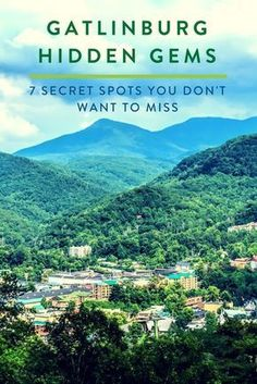 From historic ghost towns to secret waterfalls, you must add these Gatlinburg hidden gems to your Tennessee vacation plans.