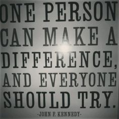 One person can make a difference!