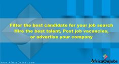 Best sites to find Jobs in Africa. You can search new jobs in Africa covering Executive Jobs Africa. Jobseekers can apply to the top Employer companies. Free Job Posting, Executive Jobs, Best Sites, Find A Job, Job Search, New Job, Ghana, Kenya, Africa