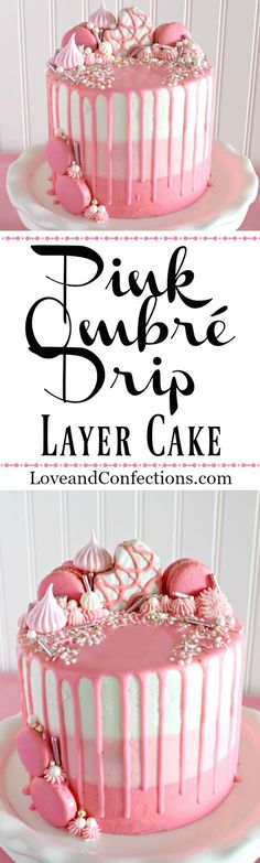 Pink Ombre Drip Layer Cake from LoveandConfections.com #sponsored by @dixiecrystals #cake #dripcake #layercake #buttercream #frosting #valentinesday #mothersday #babyshower