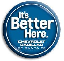 Better Here Chevrolet Cadillac of Santa Fe  http://www.santafechevroletcadillac.com