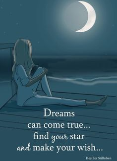 So many of my dreams have come true since I met my amazing HUSBAND! Dreams Can Come True- Heather Stillufsen - Beach Art - Moon Art - Wall Art for Women Make A Wish, Believe In You, Dream Quotes, Life Quotes, Qoutes, Quotations, Positive Thoughts, Positive Quotes, Positive Life