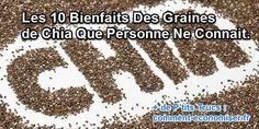 Les 10 Bienfaits Des Graines de Chia Que Personne Ne Connait.