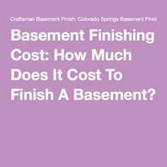 Basement Finishing Cost: How Much Does It Cost To Finish A Basement?
