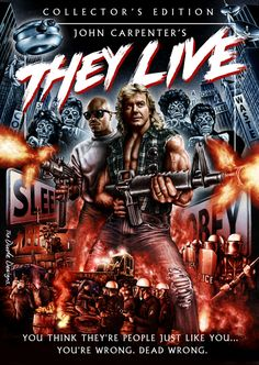 They Live Movie Poster 1988 John Carpenter Sci Fi Movies, Scary Movies, Action Movies, Great Movies, Movie Tv, Suspense Movies, Fantasy Movies, Cult Movies, Horror Movie Posters