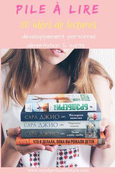 Ma pile à lire de livres de l'année 2018. Plus de 20 idées lectures: développement personnel, alimentation saine, santé, romans, etc. #pal #pilealire #livre #lecture #developpementpersonnel #alimentation #sante