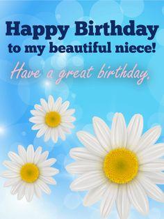 To My Beautiful Niece! - Happy Birthday Card