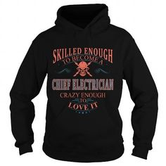 CHIEF ELECTRICIAN T Shirts, Hoodies, Sweatshirts. GET ONE ==> https://www.sunfrog.com/LifeStyle/CHIEF-ELECTRICIAN-111040172-Black-Hoodie.html?41382