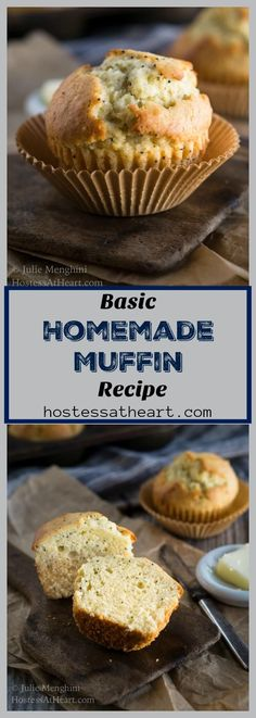 A great Homemade Basic Muffin Recipe makes any meal special. This recipe is quick and easy and you can flavor them any way you want. #muffins #baking #homemade #comfortfood #easymuffin | How to bake muffins | muffin varieties | | Easy Muffins Recipe | Breakfast Recipes via @HostessAtHeart