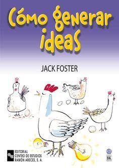 como generar ideas-jack foster-9788480045612