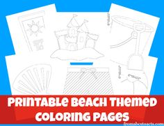 Printable Beach Themed Coloring Pages for Kids - From ABCs to ACTs
