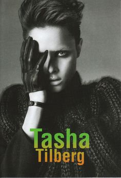 Tasha Tilberg (September 2004 - February 2010) - Page 73 - the Fashion Spot