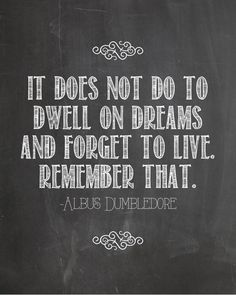 Harry Potter Dumbledore Quote Dwell on Dreams by ChelseaPrintables, $4.00