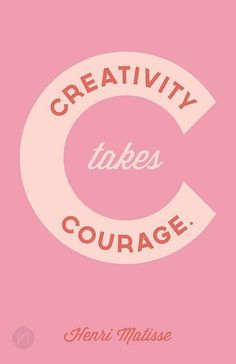 """""""Creativity takes courage."""" - Henri Matisse/ quotes/ sayings/ motivation/ creativity/ life inspiration/ art prints Words Quotes, Me Quotes, Motivational Quotes, Inspirational Quotes, Sayings, Author Quotes, Writing Quotes, Daily Quotes, Famous Quotes"""