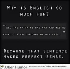 The English language is messed up. | CreateDebate