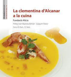La Clementina d'Alcanar a la cuina. Benicarlo : Onada, 2014