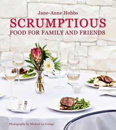 """Read """"Scrumptious Food for Family and Friends"""" by Jane-Anne Hobbs available from Rakuten Kobo. Creating memorable feasts for family and friends is one of life's great pleasures: how better to celebrate life and love. Low Carb Recipes, Great Recipes, Cooking Recipes, Chicken Curry, Beer Battered Fish, Cauliflower Cheese, Creamy Cauliflower, South African Recipes, My Cookbook"""