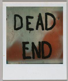 "Walker Evans - [Detail of Hand-Painted Sign: ""DEAD END""] - 1973"