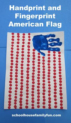 Handprint and Fingerprint American Flag for the 4th of July or Memorial Day by www.schoolhousefamilyfun.com